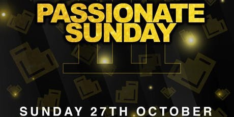 Passionate Sunday tickets