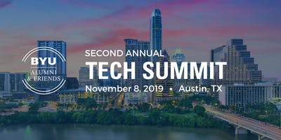 Austin Tech Summit hosted by BYU Alumni & Friends 2019