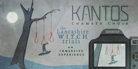 The Lancashire Witch Trials: An immersive experience (Manchester) tickets