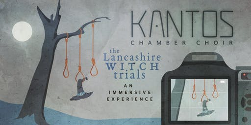 The Lancashire Witch Trials: An immersive experience (Manchester)