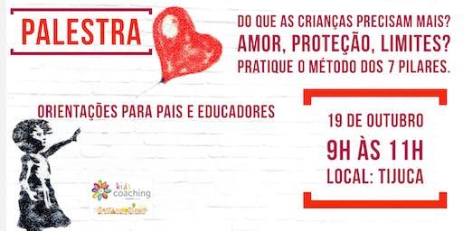 Do que as crianças precisam mais? Amor, proteção, limites?