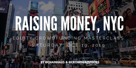 Raising Money - Equity & Debt Crowdfunding Masterclass, NYC tickets
