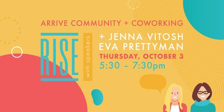 RISE & Connect: Speaker Series @ Arrive Community + Coworking tickets