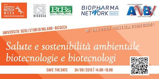 Salute e sostenibilità ambientale: biotecnologie e biotecnologi
