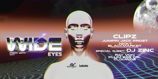 Wide Eyes: Clipz / DJ Zinc / Jumpin Jack Frost / Nicky Blackmarket & More