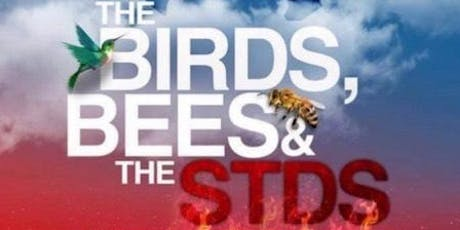 The Birds, Bees, The STDS Forum tickets