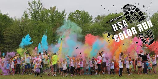 Medford HSA 2019                        Back-to-School Bash, Color Run