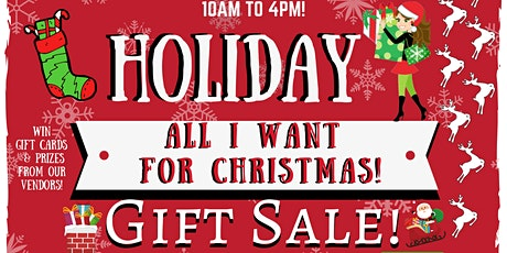 All I Want For Christmas Holiday Gift Shopping Event! tickets