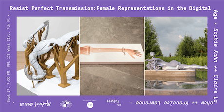 Resist Perfect Transmission: Female Representation in the Digital Age tickets