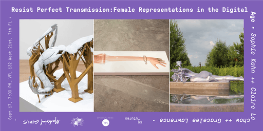Resist Perfect Transmission: Female Representation in the Digital Age
