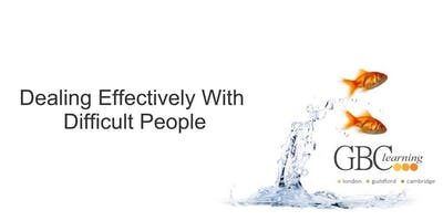 Dealing Effectively with Difficult People - Guildford