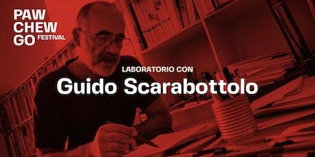PCG Drawing Circus / con Guido Scarabottolo biglietti