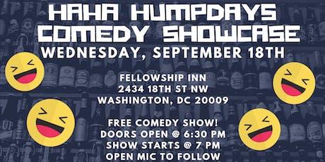 HAHA Humpdays - FREE Comedy Showcase! tickets