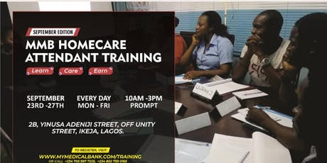 MyMedicalBank Home Care Attendant (HCA) Training - +234 7059977225 tickets