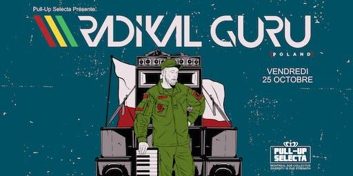 Pull-Up Selecta présente Radikal Guru (pol)