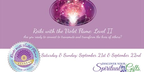 Reiki with the Violet Flame: Level II Certification tickets