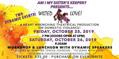 TBJ and To Serve With Love present Am I My Sister's Keeper tickets