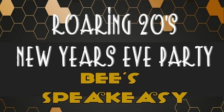 Roaring 20's New Years Party at Bee's Speakeasy tickets