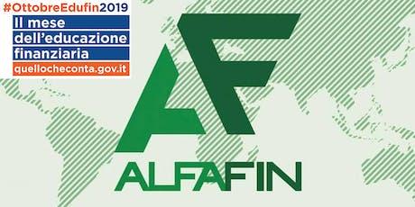AlfaFin: #ottobreEduFin2019 tickets