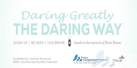 Daring Greatly: The Daring Way ™ tickets