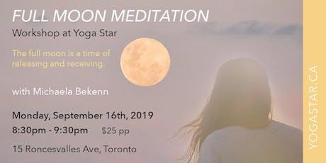 Full Moon Meditation | Monday, September 16th at 8:30-9:30 pm tickets