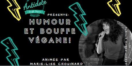 HUMOUR ET BOUFFE VÉGANE 2019 tickets