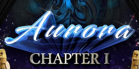 VICE VERSA ENTERTAINMENT PRESENTS: AURORA CHAPTER I tickets
