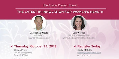 OBGYN/URO/GYN Dinner- How to increase practice revenue & improve outcomes tickets