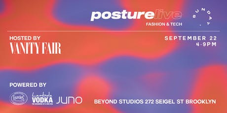 Posture Live: Fashion + Tech, hosted by Vanity Fair tickets