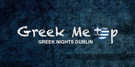 Greek Me Up - Greek Nights Dublin tickets