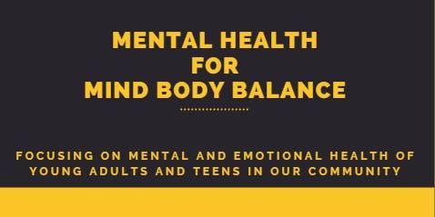 MIND BODY BALANCE - MENTAL HEALTH AWARENESS