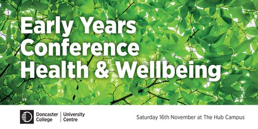 Early Years Conference - Health and Wellbeing