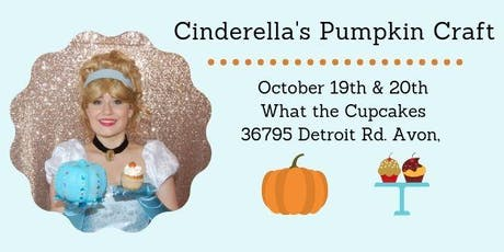 Cinderella's Pumpkin Craft at What the Cupcakes tickets