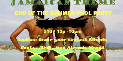 Jamaican Theme End of the Summer Pool Party (Adults Only)