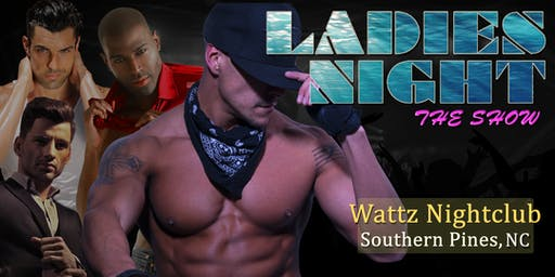 """Men in Motion LIVE"" Ladies Night Southern Pines, NC"
