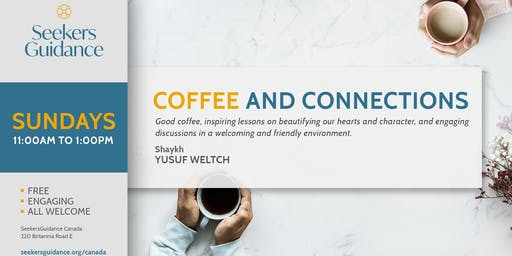 Coffee & Connections with Shaykh Yusuf Weltch and Guests