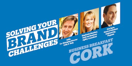 """Solving Your Brand Challenges""  Business Breakfast - Cork tickets"