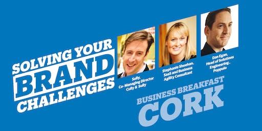 """Solving Your Brand Challenges""  Business Breakfast - Cork"