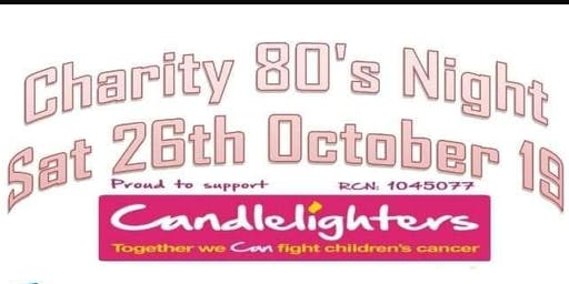 80's Charity Candlelighters Night