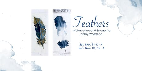 Feathers  - Watercolour and Encaustic - 2-Day Workshop tickets