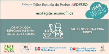 JORNADA SOBRE ESOFAGITIS EOSINOFÍLICA  Y TALLER DE COCINA PARA NIÑOS entradas