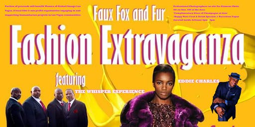 Faux Fox Fur Fashion Extravaganza with The Whisper Experience & Eddie Charles
