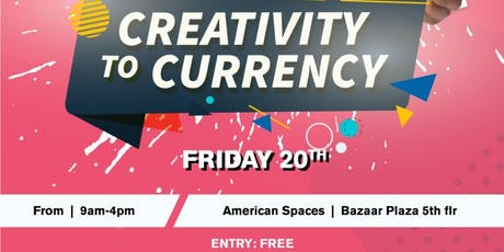 Creativity to Currency tickets