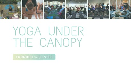 Yoga Under the Canopy at WeWork Devonshire Sq  tickets