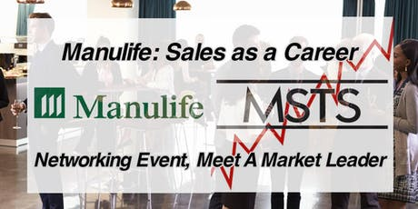Manulife: Sales as a Career, Meet a Market Leader tickets