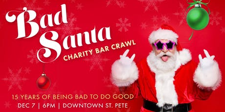15th Annual BAD SANTA BAR CRAWL tickets