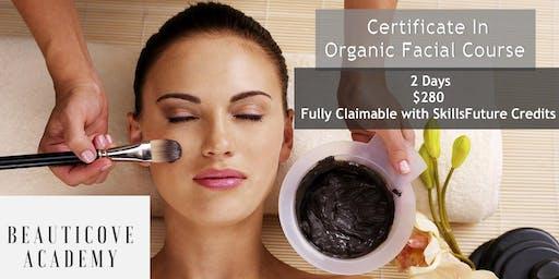 Certificate In Organic Facial Course-SkillsFuture Credits Eligible