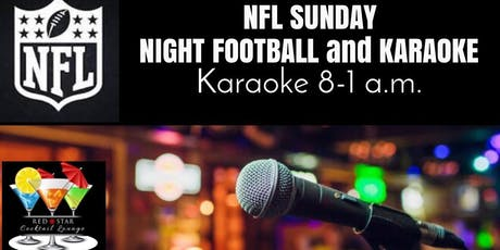 Karaoke and Sunday Night Football tickets