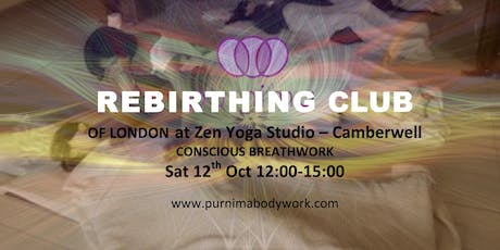 Rebirthing Club of London - Breathwork session at Camberwell tickets