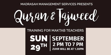 Qur'an & Tajweed Training for Male & Female Makaatib Teachers tickets